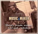 Music Maker - Slavery Prison Women God And...