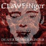 Deafer Dumber Blinder / 20 year ann.