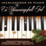 En Stämningsfull Jul / Julklassiker På Piano
