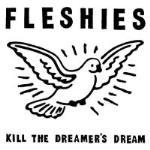 Kill The Dreamers Dream