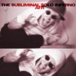 Subliminal Solo Infernal