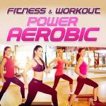 Fitness & Workout / Power Aerobic