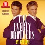 Bye Bye Love - 60 Classic...