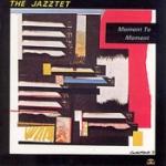 Jazztet - Moment To Moment