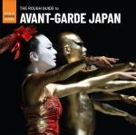 Rough Guide To Avant-Garde Japan