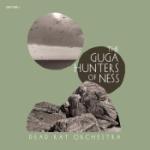 Guga Hunters Of Ness