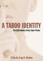 Parker Kay Taylor - A Taboo Identity