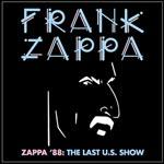Zappa `88 / Last U.S. show (Import)