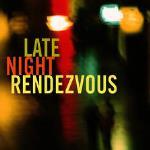 Late Night Rendezvous