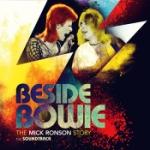 Beside Bowie - Mick Ronson story (Soundtrack)