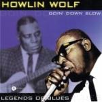 Goin` Down Slow/Legends Of Blues