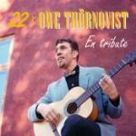22 X Owe Thörnqvist - En Tribute