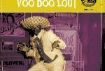 Voo Doo Lou