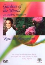 Gardens of The World / Roses & rosegardens