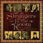 Strangers In The Room/British Folk Scene 1967-73