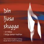 Din Ljusa Skugga