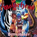 25 & Alive boneshaker - Live 2000