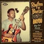 Rhtyhm`n`Bluesin` by the Bayou / Bop Cat Stomp