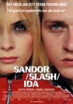 Sandor / Slash / Ida
