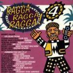Ragga Ragga Ragga! 4