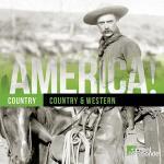 America! Vol 9 / Country & Western