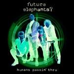 Humans passin` thru