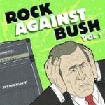 Rock Against Bush Vol 1