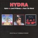 Hydra/Land of money/Rock the world