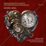 Anachronistic Hearts / Händel Arias