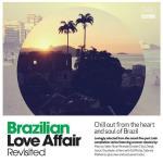 Brazilian Love Affair Revisited
