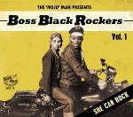 Boss Black Rockers - She Can Rock