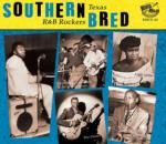 Southern Bred Texas R&B Rockers Vol 1