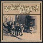 Workingman`s dead 1970 (50th/Rem)