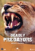 Wildlife Paradise / Deadly predators