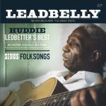 Huddie Ledbetter`s best/Sings folk...