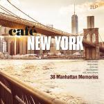 Cafe New York - 38 Manhattan Memories