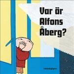 Var är Alfons Åberg?