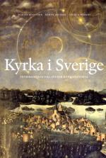 Kyrka I Sverige- Introduktion Till Svensk Kyrkohistoria