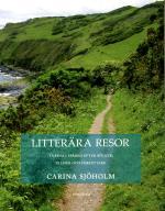 Litterära Resor - Turism I Spår En Efter Böcker, Filmer Och Författare