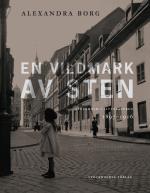 En Vildmark Av Sten - Stockholm I Litteraturen 1897-1916