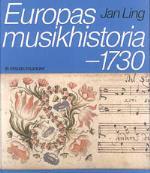 Europas Musikhistoria. - 1730
