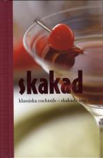 Skakad Klassiska Cocktails - Skakade Inte Rörda