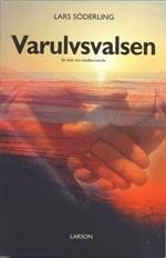 Varulvsvalsen - En Bok Om Medberoende