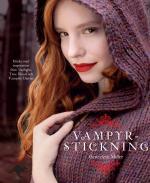 Vampyrstickning - Sticka Med Inspiration Från Twilight, True Blood Och Vamp