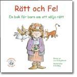 Rätt Och Fel - En Bok För Barn Om Att Välja Rätt
