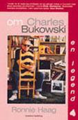 Om Charles Bukowski - En Legend