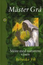 Mäster Grå - Möte Med Naturens Väsen