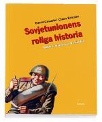 Sovjetunionens Roliga Historia - Makten, Människan & Skämtet