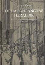 De Hädangångnas Heraldik - En Studie Av Broderade Begravningsfanor Ca 1670-1720