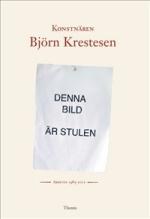 Konstnären Björn Krestesen
